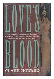 LOVE'S BLOOD by Clark Howard