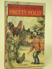 PRETTY POLLY by Dick King-Smith