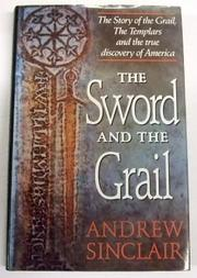 THE SWORD AND THE GRAIL by Andrew Sinclair