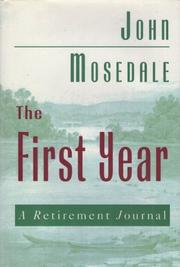 THE FIRST YEAR by John Mosedale