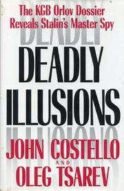 DEADLY ILLUSIONS by John Costello