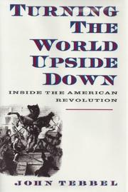 TURNING THE WORLD UPSIDE DOWN by John Tebbel