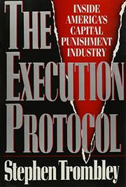 THE EXECUTION PROTOCOL by Stephen Trombley