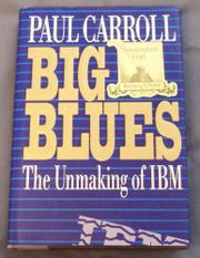 BIG BLUES by Paul Carroll