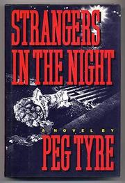 STRANGERS IN THE NIGHT by Peg Tyre