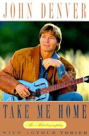 TAKE ME HOME by John Denver