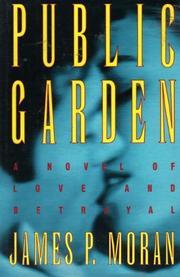 PUBLIC GARDEN by James P. Moran