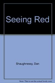 SEEING RED by Dan Shaughnessy