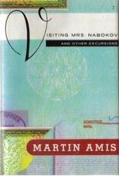 VISITING MRS. NABOKOV by Martin Amis