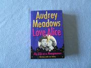 LOVE, ALICE by Audrey Meadows