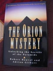 THE ORION MYSTERY by Robert Bauval