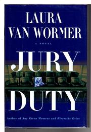 JURY DUTY by Laura Van Wormer