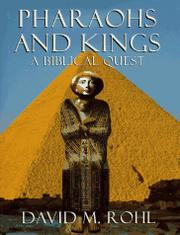 PHARAOHS AND KINGS by David M. Rohl