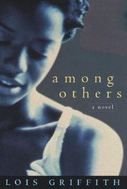 AMONG OTHERS by Lois Griffith