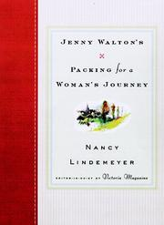 JENNY WALTON'S PACKING FOR A WOMAN'S JOURNEY by Nancy Lindemeyer