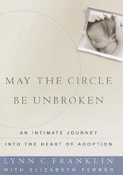 MAY THE CIRCLE BE UNBROKEN by Lynn C. Franklin