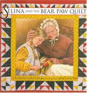 SELINA AND THE BEAR PAW QUILT by Barbara Smucker