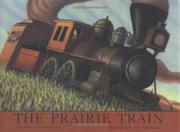 THE PRAIRIE TRAIN by Antoine Ó Flatharta