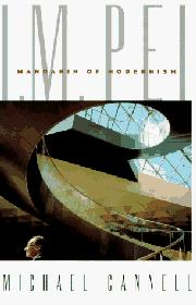 I.M. PEI by Michael T. Cannell