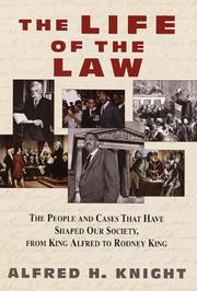 THE LIFE OF THE LAW by Alfred H. Knight