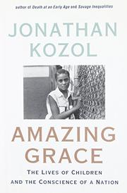 AMAZING GRACE by Jonathan Kozol