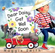 DEAR DAISY, GET WELL SOON by Maggie Smith