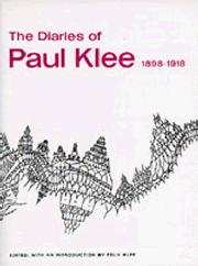 THE DIARIES OF PAUL KLEE, 1898-1918 by Felix- Ed. Klee