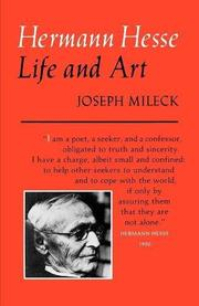 HERMANN HESSE: Life and Art by Joseph Mileck