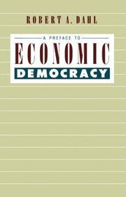 A PREFACE TO ECONOMIC DEMOCRACY by Robert A. Dahl