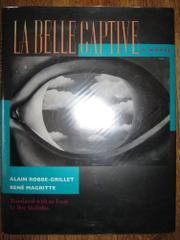 LA BELLE CAPTIVE by Alain Robbe-Grillet