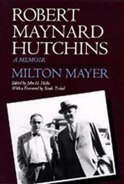 ROBERT MAYNARD HUTCHINS by Milton Mayer