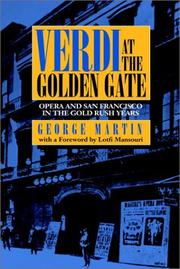 VERDI AT THE GOLDEN GATE by George Martin