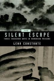 THE SILENT ESCAPE by Lena Constante