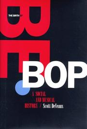 THE BIRTH OF BEBOP by Scott DeVeaux