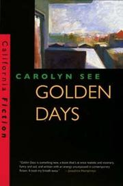 GOLDEN DAYS by Carolyn See