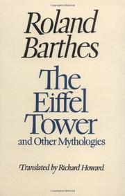 THE EIFFEL TOWER AND OTHER MYTHOLOGIES by Richard  Howard