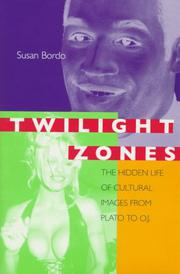 TWILIGHT ZONES by Susan Bordo