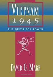 VIETNAM 1945: The Quest for Power by David G. Marr