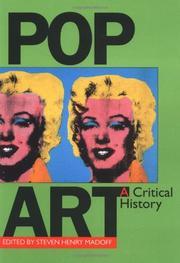 POP ART: A Critical History by Steven Henry--Ed. Madoff