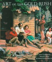 ART OF THE GOLD RUSH by Janice T. Driesbach