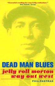 DEAD MAN BLUES by Phil Pastras