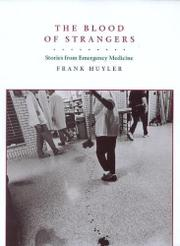 THE BLOOD OF STRANGERS by Frank Huyler
