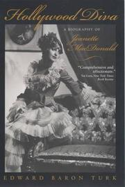HOLLYWOOD DIVA: A Biography of Jeanette MacDonald by Edward Baron Turk
