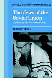 THE JEWS OF THE SOVIET UNION: The History of a National Minority by Benjamin Pinkus