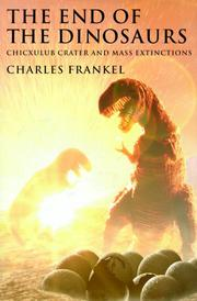 THE END OF THE DINOSAURS by Charles Frankel