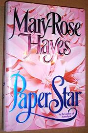 PAPER STAR by Mary-Rose Hayes