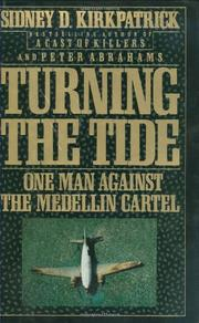TURNING THE TIDE by Sidney D. Kirkpatrick