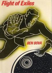 FLIGHT OF EXILES by Ben Bova