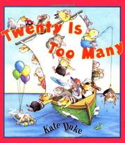 TWENTY IS TOO MANY by Kate Duke
