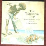 THE WENTLETRAP TRAP by Jean Craighead George